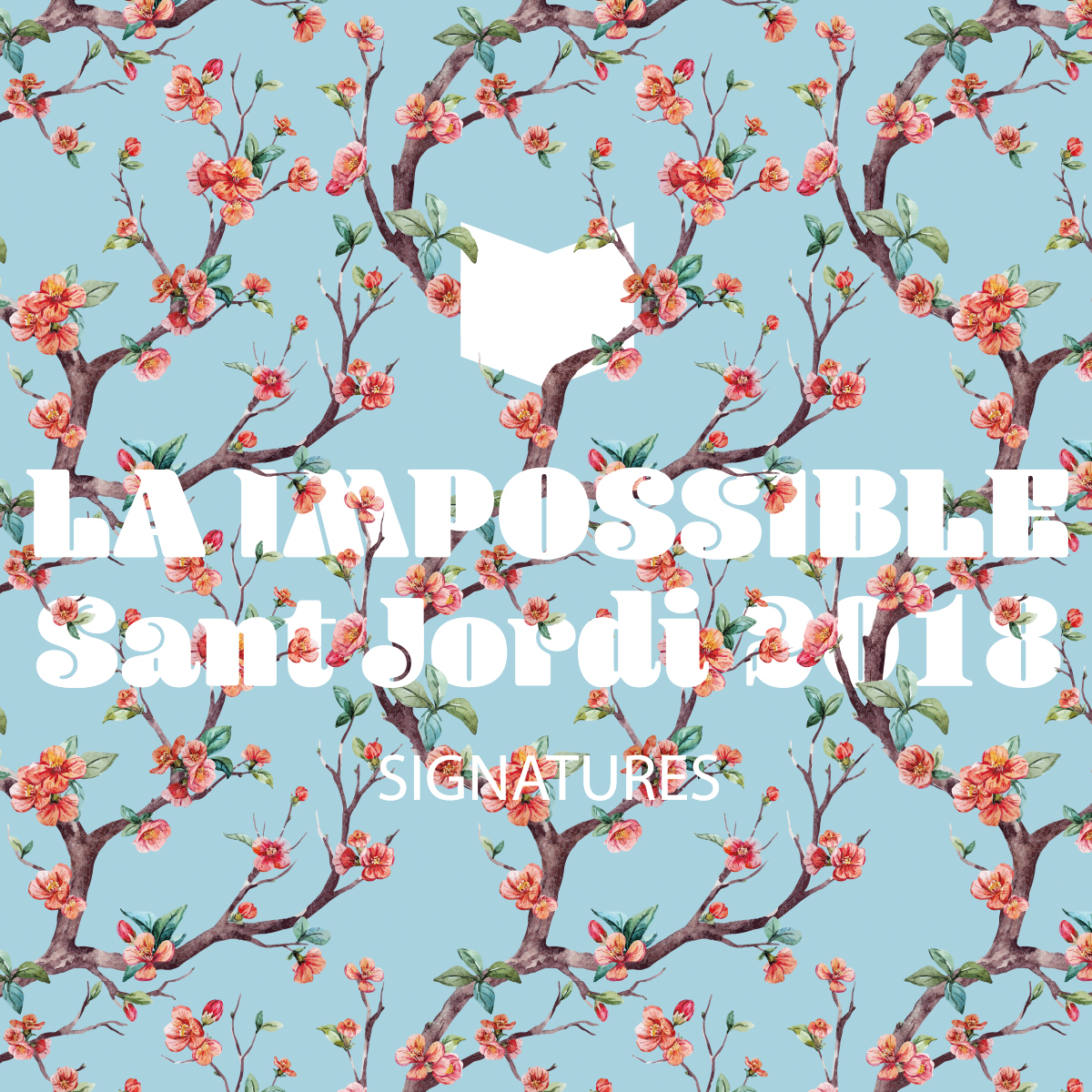 Signatures Sant Jordi LA IMPOSSIBLE |
